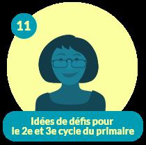 Capsule CDO Enseignant 11 – Idées de défis pour le 2e et 3e cycle du primaire