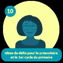 Capsule CDO Enseignant 10 – Idées de défis pour le préscolaire et le 1er cycle du primaire